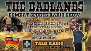 The Badlands Combat Sports Radio Show 2